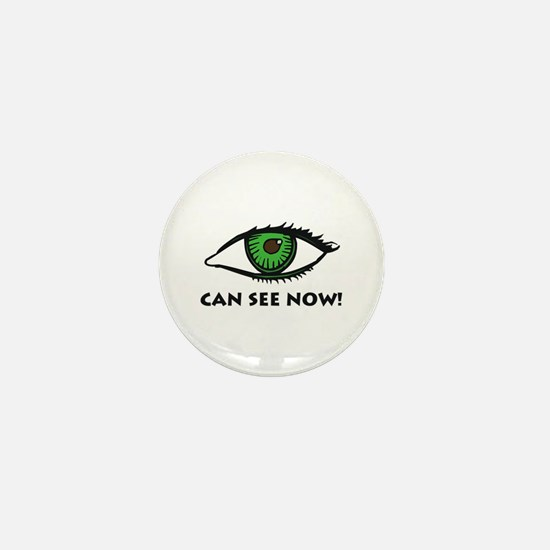Eye Can See Mini Button