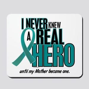 Never Knew A Hero 2 Teal (Mother) Mousepad