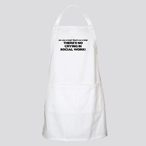 There's No Crying in Social Work BBQ Apron