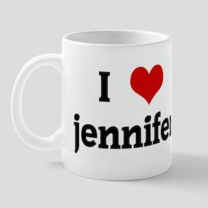 I Love jennifer Mug