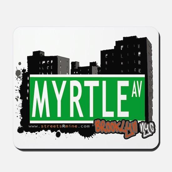 MYRTLE AV, BROOKLYN, NYC Mousepad