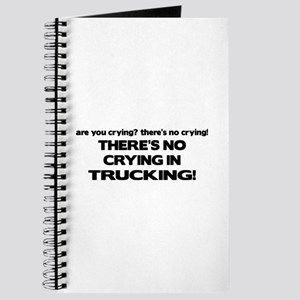 There's No Crying Trucking Journal