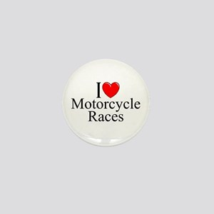 """I Love (Heart) Motorcycle Races"" Mini Button"