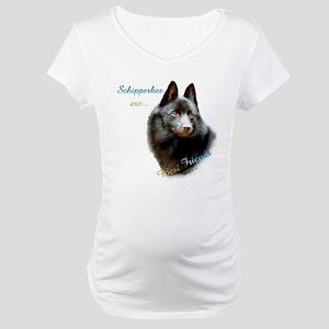 Schipperke Best Friend 1 Maternity T-Shirt
