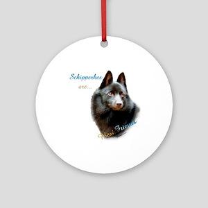 Schipperke Best Friend 1 Ornament (Round)