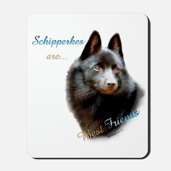 Schipperke Best Friend 1 Mousepad