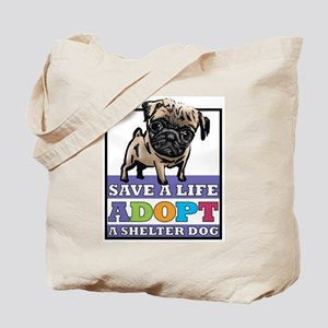 Adopt a Pug Tote Bag
