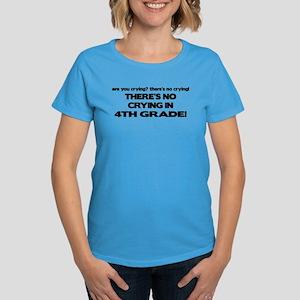 There's No Crying 4th Grade Women's Dark T-Shirt