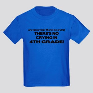 There's No Crying 4th Grade Kids Dark T-Shirt