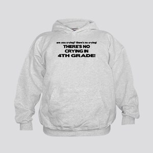 There's No Crying 4th Grade Kids Hoodie