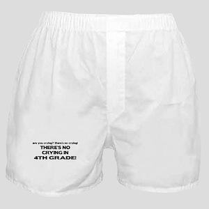 There's No Crying 4th Grade Boxer Shorts