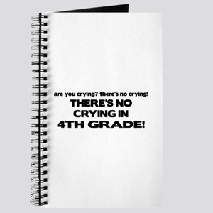 There's No Crying 4th Grade Journal