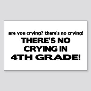 There's No Crying 4th Grade Rectangle Sticker