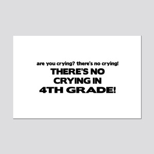 There's No Crying 4th Grade Mini Poster Print