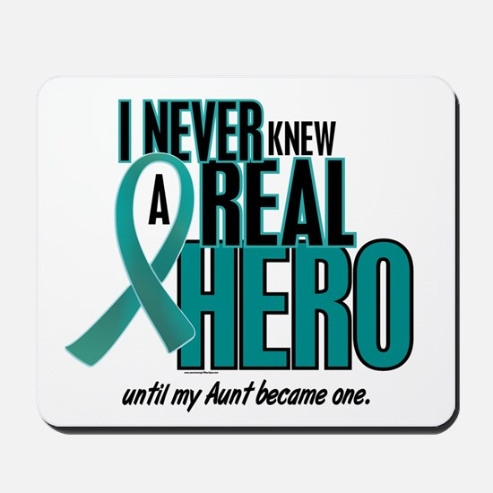 Never Knew A Hero 2 Teal (Aunt) Mousepad