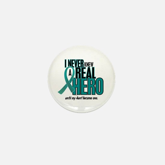 Never Knew A Hero 2 Teal (Aunt) Mini Button