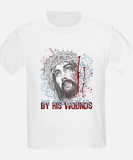 By His Wounds T-Shirt
