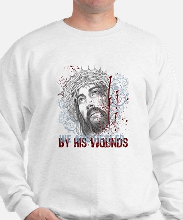 By His Wounds Sweatshirt