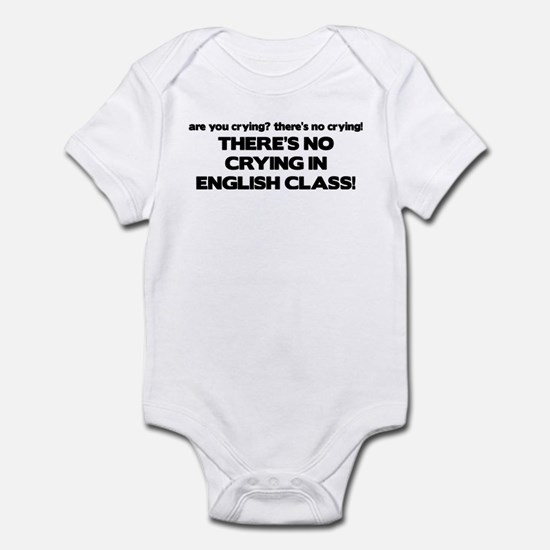 There's No Crying English Class Infant Bodysuit