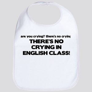 There's No Crying English Class Bib