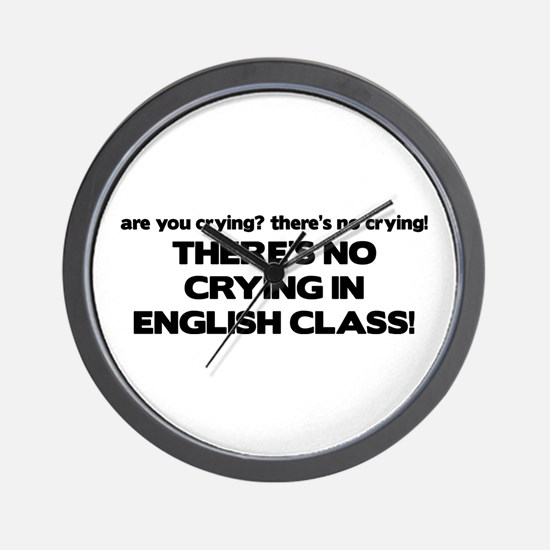 There's No Crying English Class Wall Clock