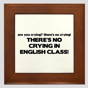 There's No Crying English Class Framed Tile
