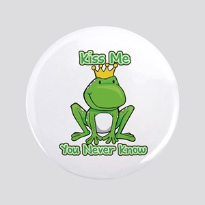 """You Never Know Frog 3.5"""" Button"""