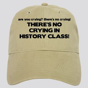 There's No Crying History Class Cap