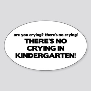 There's No Crying Kindergarten Oval Sticker