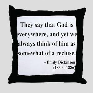 Emily Dickinson 16 Throw Pillow