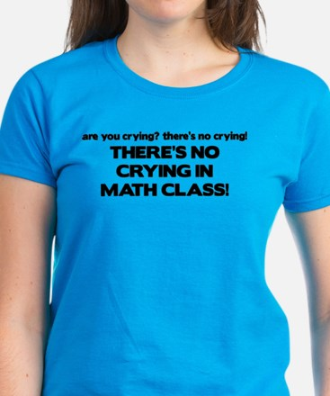 There's No Crying Math Class Women's Dark T-Shirt