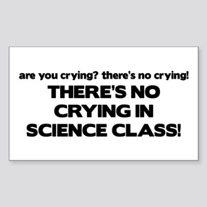 There's No Crying Science Class Sticker (Rectangle