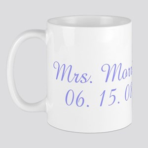Mrs. Morris 06. 15. 08 Mug