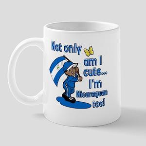Not only am I cute I'm Nicaraguan too! Mug