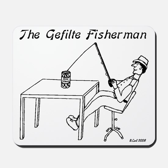 The Gefilte Fisherman Mousepad