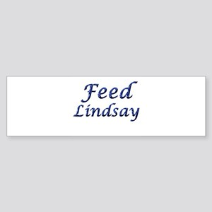 Feed Lindsay 5 Bumper Sticker