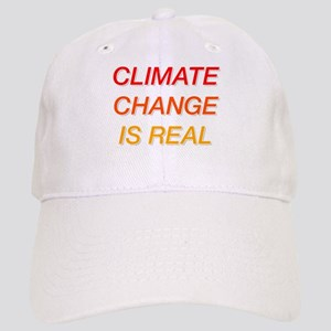 Climate Change Is Real Cap