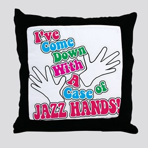 Jazz Hands! Throw Pillow