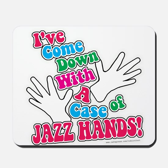 Jazz Hands! Mousepad