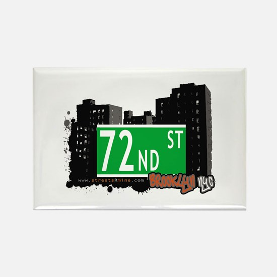 72nd STREET, BROOKLYN, NYC Rectangle Magnet