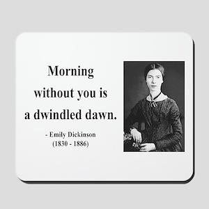 Emily Dickinson 13 Mousepad