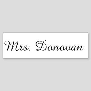 Mrs. Donovan Bumper Sticker