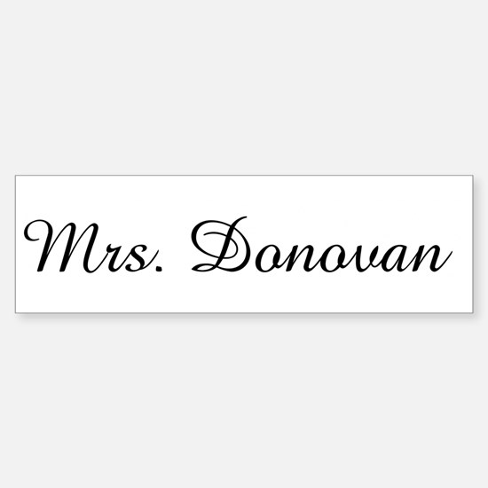 Mrs. Donovan Bumper Bumper Bumper Sticker