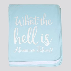 What the hell is Aluminum Falcon? baby blanket
