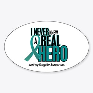 Never Knew A Hero 2 Teal (Daughter) Oval Sticker