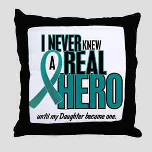 Never Knew A Hero 2 Teal (Daughter) Throw Pillow
