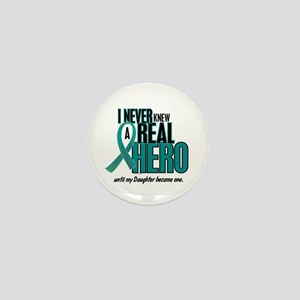 Never Knew A Hero 2 Teal (Daughter) Mini Button