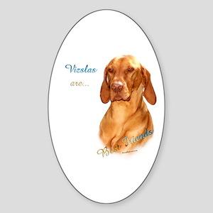 Vizsla Best Friend 1 Oval Sticker