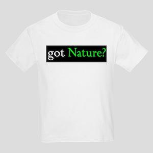 got Nature? Kids T-Shirt