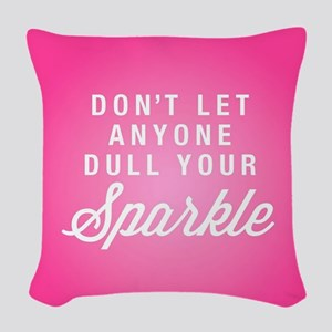 Dull Your Sparkle Woven Throw Pillow